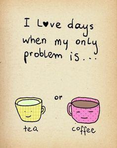 Amo los días en que mi único problema es Té o Café!! #Viajar