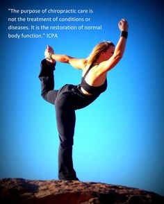 """""""The purpose of chiropractic care is not the treatment of conditions or diseases. It is the restoration of normal body function."""" ICPA How has chiropractic helped you restore normal body function? #MoveRight"""