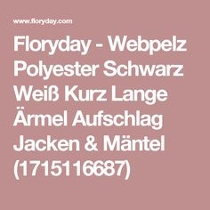 Floryday - Webpelz Polyester Schwarz Weiß Kurz Lange Ärmel Aufschlag Jacken & Mäntel (1715116687)