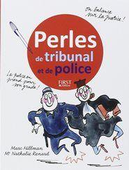 """Lire Perles de tribunal et de police en ligne - GALUHBOOKS.COM [GRATUIT]. Lire Perles de tribunal et de police réserver en ligne. Vous pouvez également télécharger d'autres livres, magazines et bandes dessinées aussi. Obtenez en ligne Perles de tribunal et de police aujourd'hui. Mises à l'honneur par Laurent Ruquier dans """"On va pas se gêner... http://www.galuhbooks.com/Lire-perles-de-tribunal-et-de-police-enligne.html"""