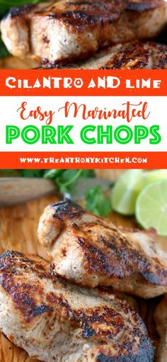 An easy recipe for skillet pork chops finished off in the oven and perfectly cooked! Cilantro and Lime Marinated pork chops, feature a quick and easy cilantro lime marinade and thick-cut, boneless pork chops. Healthy Pork Chops, Healthy Pork Recipes, Cilantro Recipes, Easy Pork Chop Recipes, Ham Recipes, Grilling Recipes, Healthy Meals, Yummy Recipes, Marinated Pork Chops Grilled