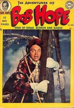 Adventures of Bob Hope #1 (Nov. 1949) I had no idea there was a Bob Hope comic!