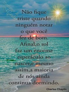 Vdd mesmo. Charles Chaplin, New Years Eve Party, Improve Yourself, Life Quotes, Words, Humor, Truth Quotes, Cool Messages, Powerful Quotes