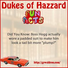 """Did You Know: Boss Hogg actually wore a padded suit to make him look a tad bit more """"plump?"""" #DukesofHazzard"""
