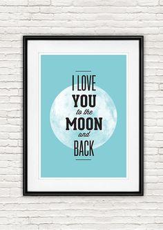 Impression typographie, affiche de typographie, devis impression, source d'inspiration de citation, cadeau de la Saint-Valentin, amour impression, je t'aime à la lune et retour