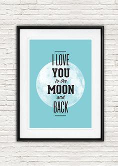 I love you to the moon and back quote poster