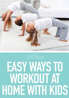 Easy ways to workout while home with kids