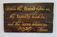 wooden Pallet sign with Bless the food quote Wooden Pallet Signs, Wooden Pallets, Home Goods Decor, Home Decor Items, Bless The Food, Food Quotes, Live Laugh Love, Blessed, Life