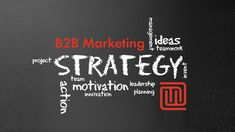 B2B Marketing Strategy for Small Business Marketing Communications, Content Marketing Strategy, The Marketing, Digital Marketing, Best Seo Services, Leadership, Social Media, How To Plan, Motivation