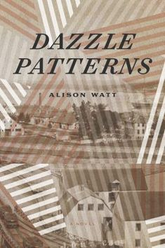 """Read """"Dazzle Patterns"""" by Alison Watt available from Rakuten Kobo. Halifax, Clare Holmes, a flaw checker at the local glassworks, is saving up for passage to England, to work for th. Alison Watt, Halifax Explosion, Waiting For Her, New Friends, Art School, The Past, Novels, This Book, Romans"""
