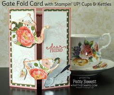 Create a Gate Fold card featuring Cups and Kettles framelit dies and Birthday Bouquet floral designer paper from Stampin' Up! Card by Patty Bennett