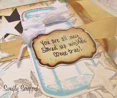 Sweetly Scrapped: You Are All My Saved Up Wishes Album....
