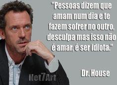 frases dr house portugues - Pesquisa Google