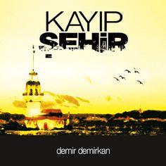 Demir Demirkan – Kayıp Şehir (2013) Full Albüm İndir | Mp3indirbe.com