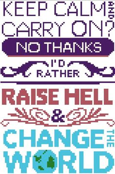 Keep Calm And Raise Hell  Cross Stitch Pattern by RagingStitches