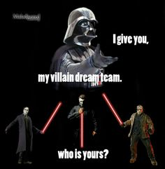 Who's your villains?