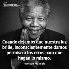 Resultado De Imagen De Nelson Mandela Frases Frases Frases Pensamientos Frases De La Vida
