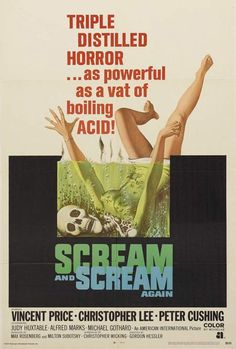 Scream and Scream Again (1970) wasn't a very cohesive movie, but the poster is awesome