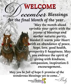 Welcome December Blessings Welcome December Images, Hello December Quotes, Hello December Images, Happy New Month Quotes, December Wishes, New Month Wishes, Sunday Images, January 1, Weekday Quotes