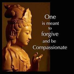 forgive and be compassionate buddha picture quote