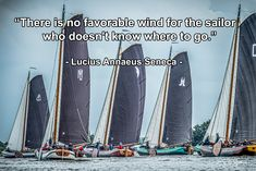 Supply Chain Logistics, Where To Go, Sailor, Quotes, Quotations, Quote, Shut Up Quotes, Nautical