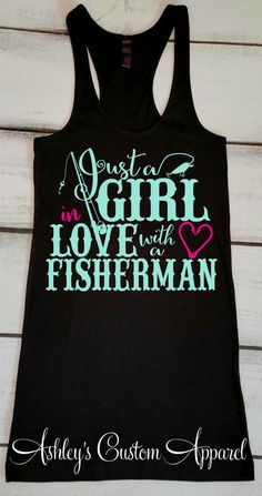 Womens Fishing Tank, Fishing Shirt, I Love my Fisherman, Fishermans Wife, Girls Who Fish, Proud Wife, Camping Tank, Summer Fishing Shirt  by AshleysCustomApparel