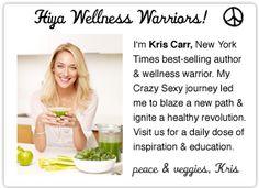 Kris Carr, author, wellness warrior and cancer survivor