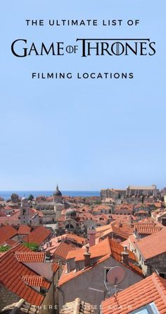 If you're as big of a nerd as I am, then you're going to LOVE this list of all the Game of Thrones filming locations in Europe and Morocco.