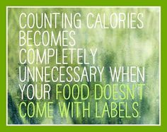 Counting calories becomes completely unnecessary when your food doesn't come with labels ♥