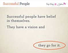 How to become the Top Dog now!   Believe I Am