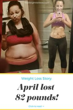 Real Weight Loss Success Stories: April's 82 Pound Weight Loss Journey Before and after fitness transformation motivation from women and men who hit weight loss goals and got THAT BODY with training and meal prep. Find in. Quick Weight Loss Tips, Weight Loss Before, Weight Loss Challenge, Weight Loss Goals, Weight Loss Journey, How To Lose Weight Fast, Losing Weight, Reduce Weight, Weight Loss Program