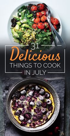 31 Delicious Things To Cook In July