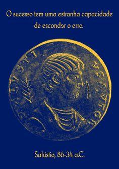 File:O sucesso tem uma estranha capacidade de esconder o erro. Salústio, 86-34 aC.svg