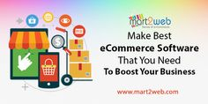 Mart2Web Make Best eCommerce Software That You Need to Boost Your Business #eCommerceSoftware
