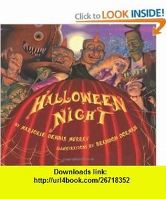 Halloween Night Marjorie Dennis Murray, Brandon Dorman , ISBN-10: 0062012932  ,  , ASIN: B0058M6UPY , tutorials , pdf , ebook , torrent , downloads , rapidshare , filesonic , hotfile , megaupload , fileserve
