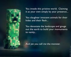 Minecraft creeper is not a monster.
