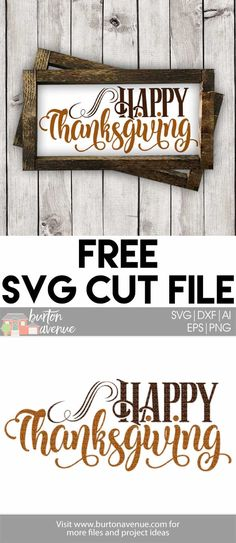 Free Thanksgiving SVG files for Silhouette and Cricut Silhouette Files, Silhouette Design, Silhouette Machine, Silhouette Projects, Silhouette Cameo, Cricut Fonts, Svg Files For Cricut, Free Svg Cut Files, Cricut Explore Air