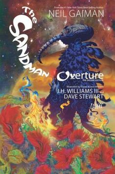 "The Sandman Overture Deluxe Edition by Neil Gaiman.  ""Twenty-five years since THE SANDMAN first changed the landscape of modern comics, Neil Gaiman's legendary series is back in a deluxe hardcover edition!"""