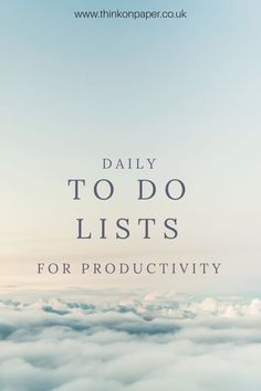 Daily to do lists for productivity