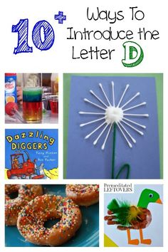 There are lots of fun ways to introduce the letter d to your child. Included in this list is recipes, printables, crafts, books and more!