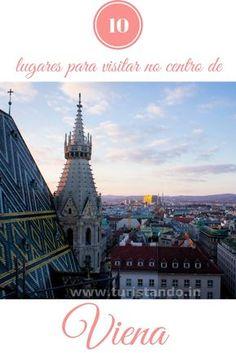 As 10 atrações turísticas para visitar no centro de Viena, Áustria!