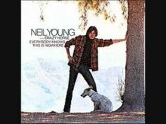 Neil Young Everybody Knows This Is Nowhere