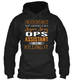 Ops Assistant - Super Sexy