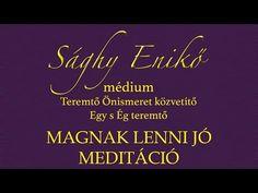 MAGnak lenni jo - meditáció - 2016.06.06. - YouTube