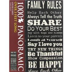 "Entertain the entire family for hours with this Louise Carey Family Rules Panoramic Puzzle.     	The 1,000 piece panoramic puzzle measures over 3 feet long (13.40"" x 38.60"")    	Product reads: FAMILY RULES - Help Each Other; Always Tell the Truth; Share; Do Your Best; Pay with hugs and kisses; Listen to your parents; Laugh at Yourself; Say I Love You; Try New Things; Be Thankful; Show Compassion; Be Happy; Love Each Other.     	Ages 13+"