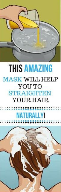 THIS AMAZING MASK WILL HELP YOU TO STRAIGHTEN YOUR HAIR NATURALLY