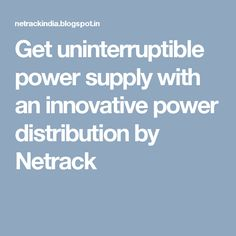 Get uninterruptible power supply with an innovative power distribution by Netrack