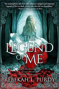 Cover Reveal: The Legend of Me - Rebekah L. Purdy