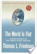 The world is flat : a brief history of the twenty-first century   HM846 .F74 2007