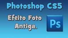 Video tutorial como fazer efeito foto antiga no photoshop? (HD)